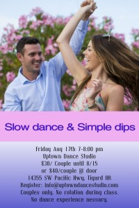 Slow Dance & Simple Dips